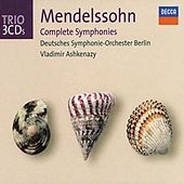 Play & Download Mendelssohn: Symphonies Nos.1-5 by Various Artists | Napster