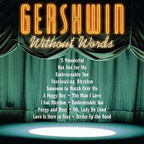 Play & Download Gershwin Without Words by Various Artists | Napster