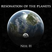 Resonation of the Planets by Neil H.
