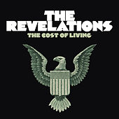 Play & Download The Cost of Living by The Revelations | Napster