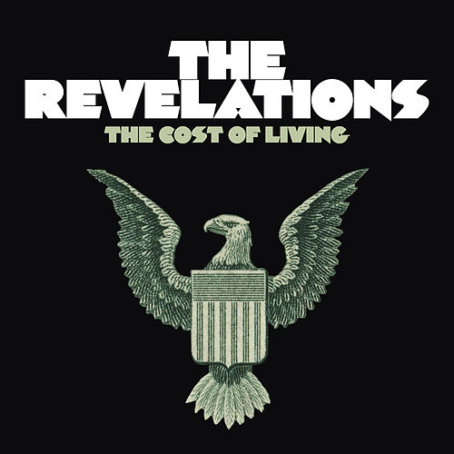 The Cost of Living by The Revelations