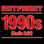 Play & Download 1990s (Radio Edit) by Rotfront | Napster