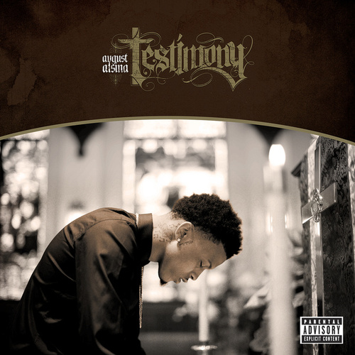 Play & Download Testimony by August Alsina   Napster