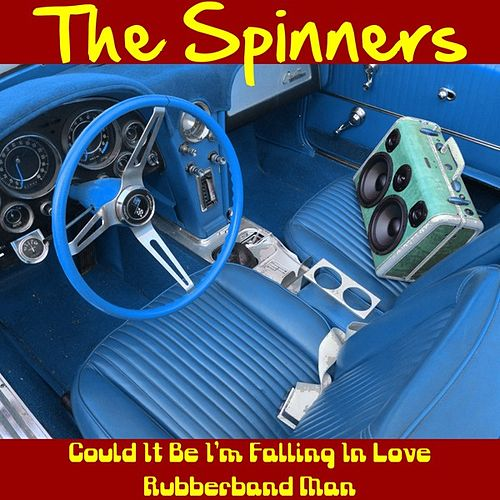 Play & Download Could It Be I'm Falling in Love by The Spinners | Napster