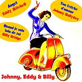 Play & Download Johnny, Eddy & Billy by Various Artists | Napster