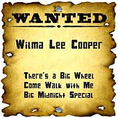 Wanted: Wilma Lee Cooper by Wilma Lee Cooper