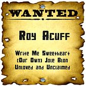 Play & Download Wanted: Roy Acuff by Roy Acuff   Napster