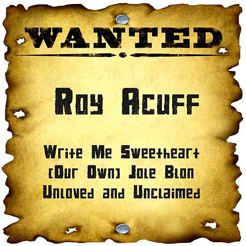 Play & Download Wanted: Roy Acuff by Roy Acuff | Napster