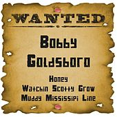 Play & Download Wanted: Bobby Goldsboro by Bobby Goldsboro | Napster