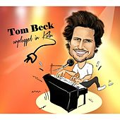 Unplugged in Köln by Tom Beck