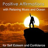 Play & Download Improve Self Esteem and Confidence with Positive Affirmations and Ocean by Harry Henshaw | Napster