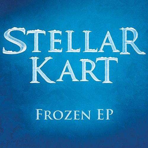 Frozen EP by Stellar Kart