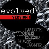 Play & Download Evolved, Version 1 by Various Artists | Napster