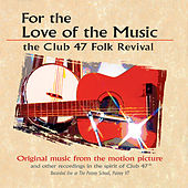 Play & Download For the Love of the Music (Original Motion Picture Soundtrack) by Various Artists | Napster