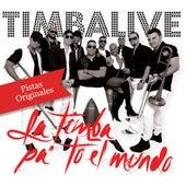 La Timba Pa' to El Mundo (Pistas Originales) by Timbalive