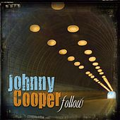 Follow by Johnny Cooper