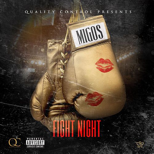 Play & Download Fight Night by Migos | Napster