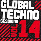 Play & Download Global Techno Sessions Vol. 14 - EP by Various Artists | Napster