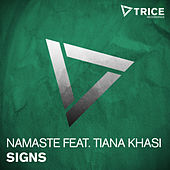 Signs by Namaste