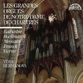 Balbastre, Boëllmann, Franck, Messiaen & Vierne: Les Grandes Orgues de Notre Dame de Chartres by Zdeněk Špatka