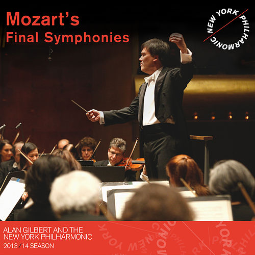 Play & Download Mozart's Final Symphonies by Alan Gilbert | Napster