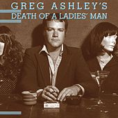 Death of a Ladies' Man by Greg Ashley