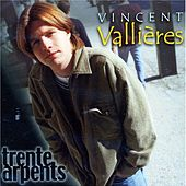 Play & Download Trente arpents by Vincent Vallières | Napster