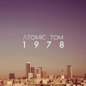 1978 by Atomic Tom