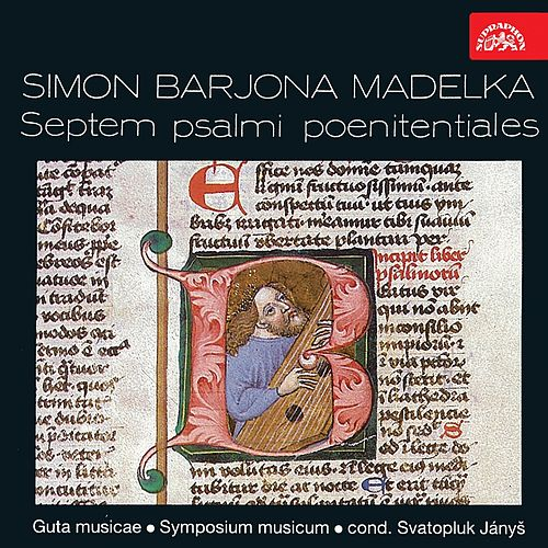 Play & Download Madelka: Septem psalmi poentiales by Symposium musicum | Napster