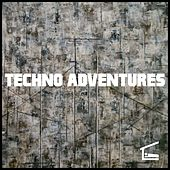 Play & Download Techno Adventures by Various Artists | Napster