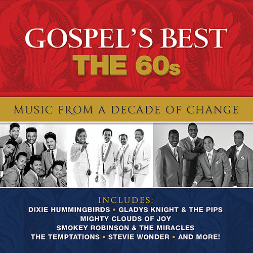 Gospel's Best The 60's by Various Artists