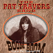 Play & Download Boom Boom Live at the Diamond 1990 by Pat Travers | Napster
