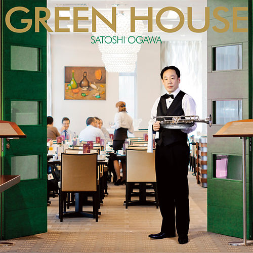 Play & Download Green House by Satoshi Ogawa | Napster