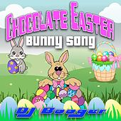 Play & Download Chocolate Easter Bunny Song by DJ Booger | Napster