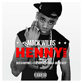 Play & Download Henny Bundle by Mack Wilds | Napster