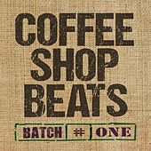 Play & Download Coffee Shop Beats (Batch No. 1) by Various Artists | Napster