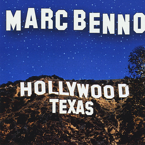 Play & Download Hollywood Texas by Marc Benno | Napster