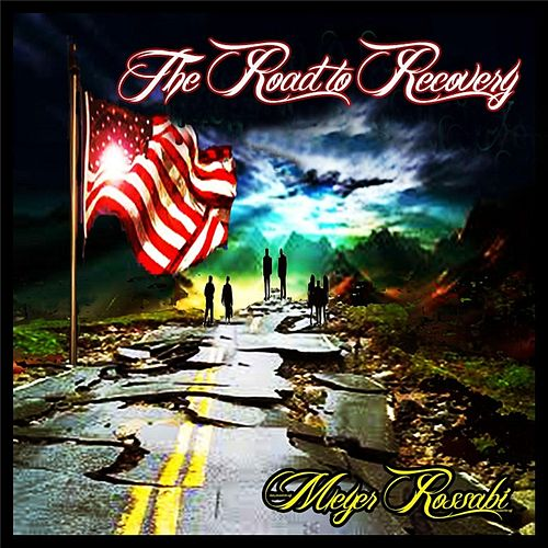 Play & Download The Road to Recovery by Meyer Rossabi | Napster
