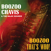 Play & Download Boozoo, That's Who! by Boozoo Chavis | Napster