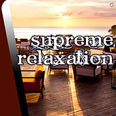 Play & Download Supreme Relaxation - EP by Various Artists | Napster