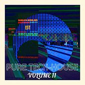 Pure Tech House Volume 11 - Single by Various Artists