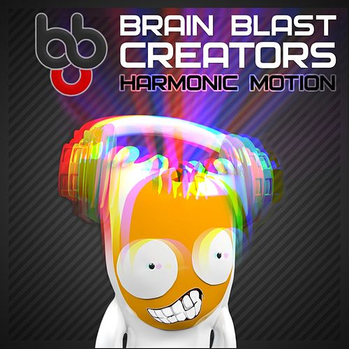 Harmonic Motion by Brain Blast Creators