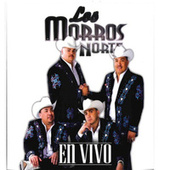 En Vivo by Los Morros Del Norte