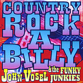 Play & Download Country Rockabilly by John Vosel | Napster