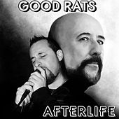 Play & Download Afterlife by Good Rats | Napster