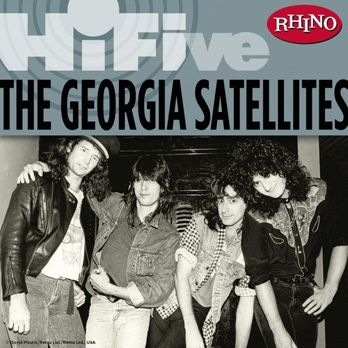 Play & Download Rhino Hi-Five: The Georgia Satellites by Georgia Satellites | Napster