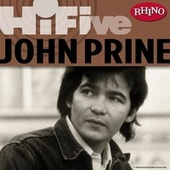 Play & Download Rhino Hi-Five: John Prine by John Prine | Napster