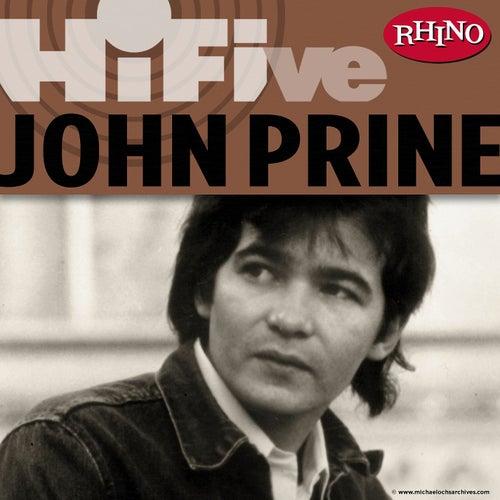 Play & Download Rhino Hi-Five: John Prine by John Prine   Napster