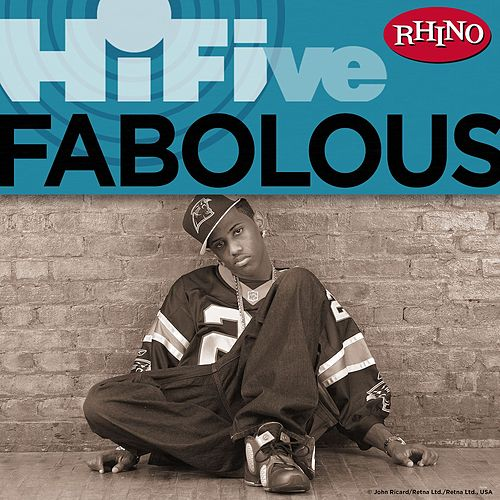Rhino Hi-Five: Fabolous by Fabolous