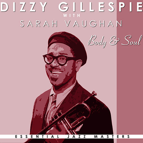Body And Soul by Dizzy Gillespie